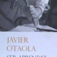 Libros: SER APRENDIZ, APRENDER A SER: ENSAYO SOBRE LA INICIACIÓN MASÓNICA. Lote 180845845