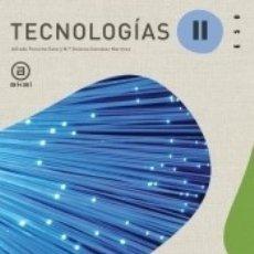 Libros: TECNOLOGÍAS II. LIBRO-GUÍA DEL PROFESORADO. Lote 180853250