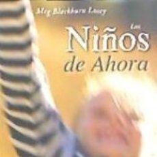 Libros: NIÑOS DE AHORA, LOS.. Lote 180884157