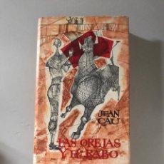 Libros: LAS OREJAS Y EL RABO. Lote 181433593