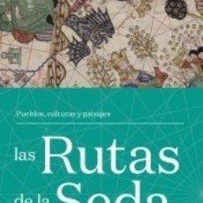 Libros: RUTAS DE LA SEDA. Lote 181562295