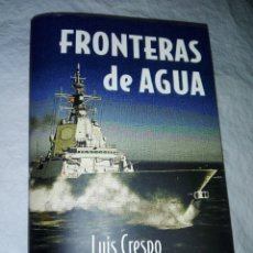Libros: FRONTERAS DE AGUA. Lote 182323608