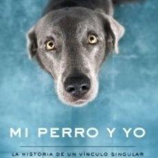 Libros: MI PERRO Y YO. Lote 182855676