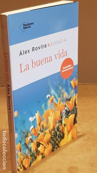 Libros: LA BUENA VIDA / ÁLEX ROVIRA / ED: PLATAFORMA EDITORIAL-2018 / NUEVO. - Foto 3 - 182962132