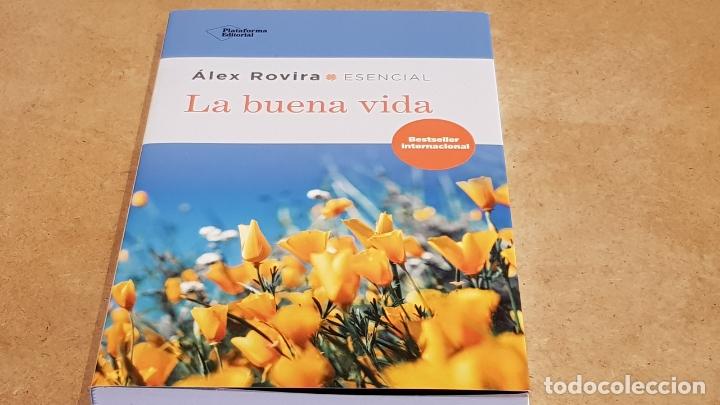LA BUENA VIDA / ÁLEX ROVIRA / ED: PLATAFORMA EDITORIAL-2018 / NUEVO. (Libros Nuevos - Ocio - Otros)