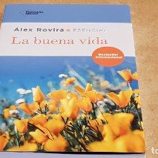 Libros: LA BUENA VIDA / ÁLEX ROVIRA / ED: PLATAFORMA EDITORIAL-2018 / NUEVO.. Lote 182962132