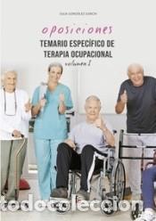 TEMARIO ESPECÍFICO DE TERAPIA OCUPACIONAL-VOLUMEN I (Libros Nuevos - Ocio - Otros)