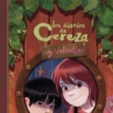 Libros: LOS DIARIOS DE CEREZA Y VALENTÍN (CEREZA Y VALENTÍN 1). Lote 183291803