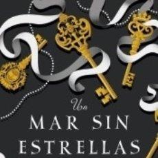 Libros: UN MAR SIN ESTRELLAS. Lote 183291820