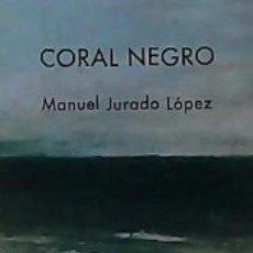 Libros: CORAL NEGRO. Lote 183297040