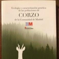 Libros: EL CORZO EN LA COMUNIDAD DE MADRID CAZA. Lote 183385466