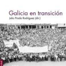 Livros: GALICIA EN TRANSICIÓN. Lote 183904970