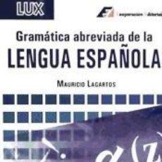 Livres: GRAMÁTICA ABREVIADA DE LA LENGUA ESPAÑOLA. Lote 183988746