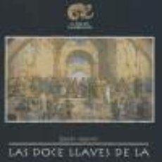 Livros: LAS DOCE LLAVES DE LA FILOSOFÍA. Lote 185779301
