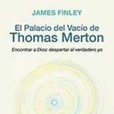 Libros: PALACIO DEL VACÍO DE THOMAS MERTON. Lote 185779316