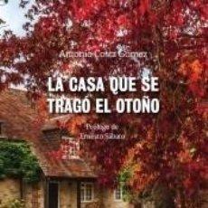 Libros: LA CASA QUE SE TRAGÓ EL OTOÑO. Lote 185976692