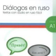 Libros: DIALOGOS EN RUSO A1-1 + CD AUDIO. Lote 186031596