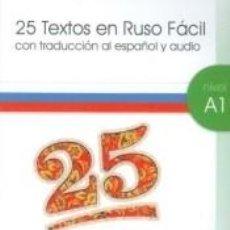 Libros: 25 TEXTOS EN RUSO FACIL A1-2 + CD AUDIO. Lote 186031601