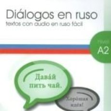Libros: DIALOGOS EN RUSO A2-1 + CD AUDIO. Lote 186031602