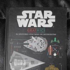 Libros: STAR WARS GRAPHICS EL UNIVERSO STAR WARS EN INFOGRAFIAS. Lote 187306073