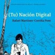 Libros: (TU) NACIÓN DIGITAL. Lote 187319437
