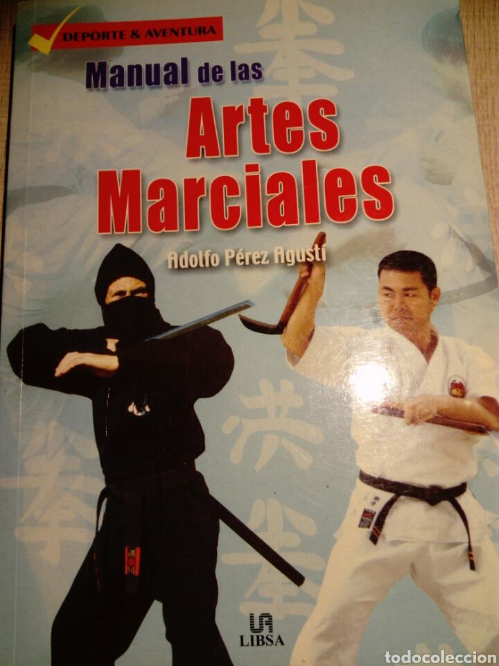 MANUAL DE LAS ARTES MARCIALES. ADOLFO PÉREZ AGUSTI. ED LIBSA (Libros Nuevos - Ocio - Otros)