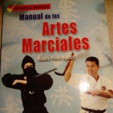 Libros: MANUAL DE LAS ARTES MARCIALES. ADOLFO PÉREZ AGUSTI. ED LIBSA. Lote 187397726