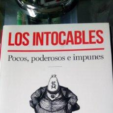 Libros: LIBRO LOS INTOCABLES. F. MARTÍNEZ / J. OLIVERES. EDITORIAL DEBATE. AÑO 2015.. Lote 189535777
