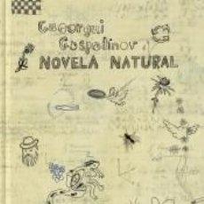 Libros: NOVELA NATURAL. Lote 191679073