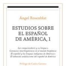 Libros: ESTUDIOS SOBRE EL ESPAÑOL DE AMÉRICA, 1. Lote 191679091