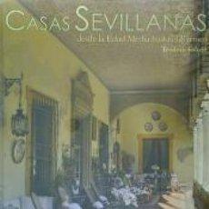 Libros: CASAS SEVILLANAS DESDE LA EDAD MEDIA HASTA EL BARROCO. Lote 191917962