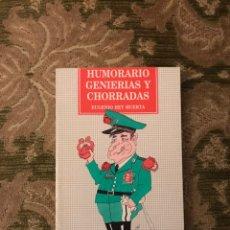 Libros: HUMORARIO GENIERIAS Y CHORRADAS EUGENIO REY HUERTA. Lote 191927608