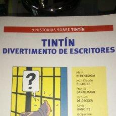 Libros: LIBRO TINTIN. DIVERTIMENTO DE ESCRITORES. AA. VV. ED. ZENDRERA ZARIQUIEY. AÑO 2004.. Lote 191950902
