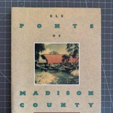 Libros: ELS PONTS DE MADISON COUNTY - ROBERT JAMES WALLER. Lote 192038817