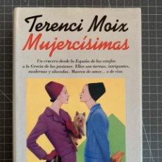 Libros: MIJERCÍSIMAS - TERENCI MOIX. Lote 192038890