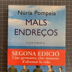 Libros: MALS ENDREÇOS - NURIA POMPEIA. Lote 192038916