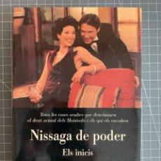 Libros: NISSAGA DE PODER ELS INICIS - JOSEP-FRANCESC DELGADO, HERMINIA MAS - SERIE TV3. Lote 192039115