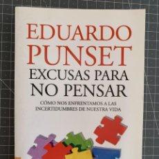 Libros: EXCUSAS PARA NO PENSAR - EDUARDO PUNSET. Lote 192039588