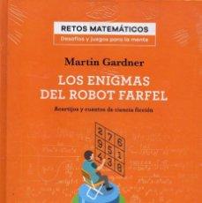 Libros: LOS ENIGMAS DEL ROBOT FARFEL DE MARTIN GARDNER - COLECCION RETOS MATEMATICOS, SALVAT (PRECINTADO). Lote 193672585