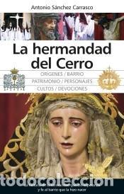 HERMANDAD DEL CERRO (Libros Nuevos - Ocio - Otros)