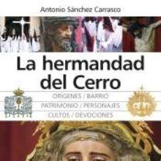 Libros: HERMANDAD DEL CERRO. Lote 194062143