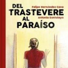 Libros: DEL TRASTEVERE AL PARAÍSO. Lote 194308793