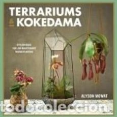 Libros: TERRARIUMS & KOKEDAMA. Lote 194420200