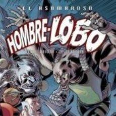 Libros: EL ASOMBROSO HOMBRE LOBO 04. Lote 194420642