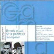 Libros: SINTESIS ACTUAL DE LA GRAMATICA DEL ESPA¥OL. Lote 194581368