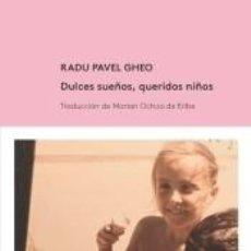 Libros: DULCES SUEÑOS, QUERIDOS NIÑOS. Lote 194587430
