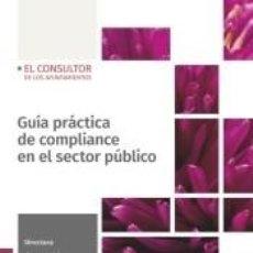 Libros: GUÍA PRÁCTICA DE COMPLIANCE EN EL SECTOR PÚBLICO. Lote 194590712