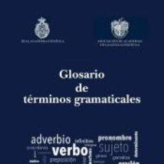 Libros: GLOSARIO DE TÉRMINOS GRAMATICALES. Lote 194590716