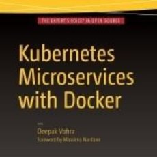 Libros: KUBERNETES MICROSERVICES WITH DOCKER. Lote 194595436