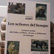 Libros: LOS SEÑORES DEL BOSQUE, DE CHRISTIAN KEMPF 1990 1A EDICION. Lote 194640147